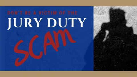 Avoid jury duty scams