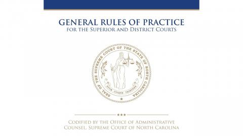 General Rules of Practice for Superior and District Courts