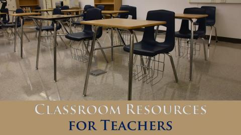 Classroom Resources for Teachers
