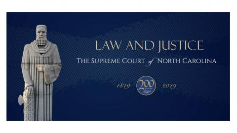 Law and Justice: The Supreme Court of North Carolina, 1819-2019 exhibit at the North Carolina Museum of History