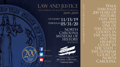Supreme Court Law and Justice Exhibit at N.C. Museum of History