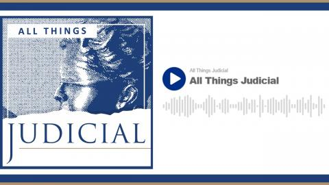 All Things Judicial Podcast